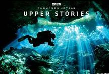 Upper Stories / by Thompson Hotels