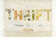 Thrift and Junkin' / Saving money by recycling, reusing and being creative. / by Clara Dearmore Strom