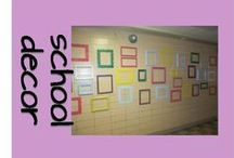 Displays/Decor in Schools / Engaging our students with school decor