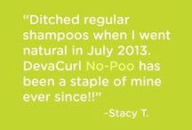 No-Poo / More and more people are choosing to kick the shampoo habit and try DevaCurl No-Poo! We love following your progress and transition to healthier curls. #DevaTestimonials #NoPoo #NeverShampooYourCurlsAgain  / by DevaCurl