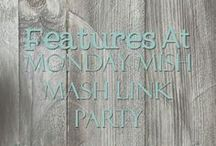 Features at Monday Mish Mash Link Party / Find all of the posts previously featured in the Monday Mish Mash Link Party @ Country Mouse City Spouse  Open Mondays @5P EST thru Saturdays @5P EST each week!