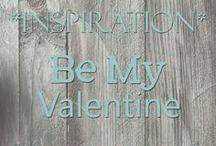[Inspiration] Be My Valentine