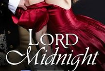 Lord Midnight / A romance about a highwayman, and the woman who steals his heart