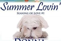 Summer Lovin' / ~~ Book 1 of The Seasons of Love series ~~ Everyone should have at least one summer fling on their resumé. . .