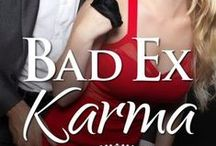 Bad Ex Karma / Upcoming release