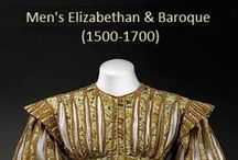 Historical Fashion ~ Men's  Elizabethan & Baroque (1500-1700) / by Paige Van Wagoner