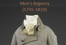 Historical Fashion ~ Men's Regency (1795-1820) / by Paige Van Wagoner