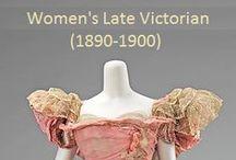 Historical Fashion ~ Women's Late Victorian (1890-1900)