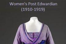 Historical Fashion ~ Women's Post Edwardian (1910-1919)
