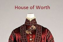 Historical Fashion ~ House of Worth / by Paige Van Wagoner