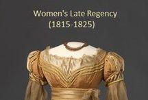 Historical Fashion ~ Women's Late Regency 1815-1825