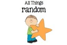 All Things Random / by Boy Mama Teacher Mama