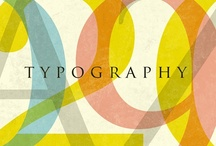 Typography / by Marcela Malerba