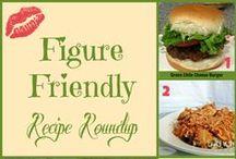 Figure Friendly Recipes