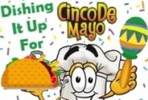 Cinco de Mayo / Mexican Recipes