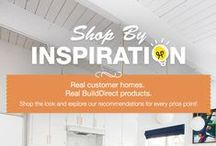 Shop By Inspiration / JUMPSTART your home improvement project with décor inspiration! Browse through beautiful spaces and find out how to recreate the look in your own home – no matter the budget. / by BuildDirect