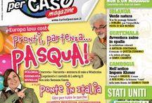 Turistipercaso Magazine / Tutti i mesi in edicola la rivista dei Turisti per Caso, per i Turisti per Caso! :)