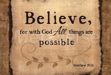 ~ I do Believe ~