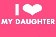 ~ Love My Daughter ~