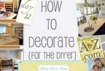 DIY Decor / by Chelsea Pixler