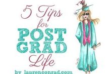 The Graduate / Tips for recent college graduates - or soon to be - grads on preparing to launch  your career.
