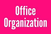 Office Organization / some of my favorite tips for organizing your girlboss office