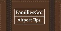 FamiliesGo! Airport Tips / Our best advice, products and tips for getting through airports with kids (and hanging around them too). Taxis, play areas, the scoop on lounges and VIP services. #airports #kids #baby #moms #travel