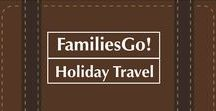 FamiliesGo! Holiday Travel with Kids / Our best tips, destinations and products to help you plan your holiday travels with kids. #moms #kids #travel #holidays