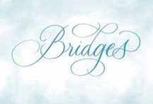 Bridges / Inspired crossings.