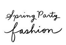 Spring Party Fashion