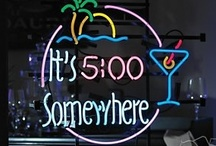 Happy Hour / It's 5 o'clock Somewhere / by Kathy Wallace