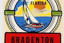 Bradenton's Yesteryears / Vintage Memories of Bradenton, Sarasota & The Gulf Beaches / by Kathy Wallace
