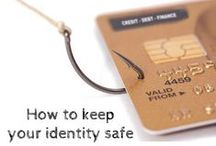 Identity Theft / Protecting your hard earned money, one pin at a time!  / by Leslie Tayne - Tayne Your Debt