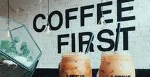 But First Coffee / For the coffee lover in me