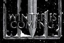 Winter Is Coming / Valar morghulis / by Hookakat1