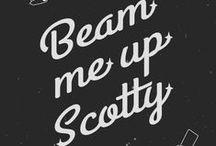 Beam me up, Scotty! / Star Trek / by Ashley Ackert
