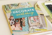 "DECORATE WORKSHOP / This is my second interiors book, ""Decorate Workshop"", which teaches you in only 8 steps how to decorate any room in your home. For more decorating inspiration, please visit me at decor8blog.com"