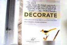 DECORATE / Decorate was the first book that I wrote that became an international bestseller in 12 editions and will be reissued in 2017 (Fall). This is a board for some of the press mentions that my first book, Decorate, has had since it launched. This board includes some of the reviews by my favorite bloggers, too. Thank you everyone for supporting Decorate!