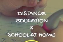 Distance Education/School at Home / Tips and ideas for homeschooling with distance education and school at home.