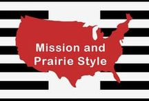 Mission & Prairie Style rooms / combination of the similar Mission, Arts & Crafts, and Prairie styles.
