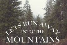 MOUNTAIN QUOTES Rocky Mountain Wedding Planning / Mountain sayings + quotes to inspire you to enjoy the beauty of the outdoors.