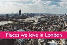 ♣ Places we love in London / Places we love in London