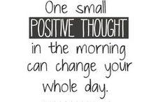 Quotes...Positivity and Optimism / Always trying to look on the bright side... / by Robyn Holstein