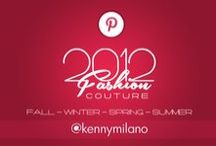 2012 Couture - Fall + Spring + Summer + Winter / by Kenny Milano