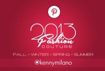 2013 Couture - Fall + Spring + Summer + Winter / by Kenny Milano