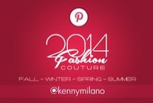 2014 Couture - Fall + Spring + Summer + Winter / by Kenny Milano