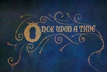 Fairytales, stories, make-believe, Once Upon A Time...