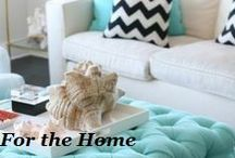 For the Home / by Kristen Erfle