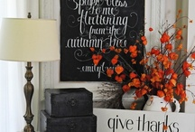 Fabulous Fall / Anything to do with Fall, crafts, decor and food.