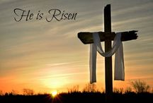 Easter--He is Risen Indeed :)  / by Kim Bennett Pracht